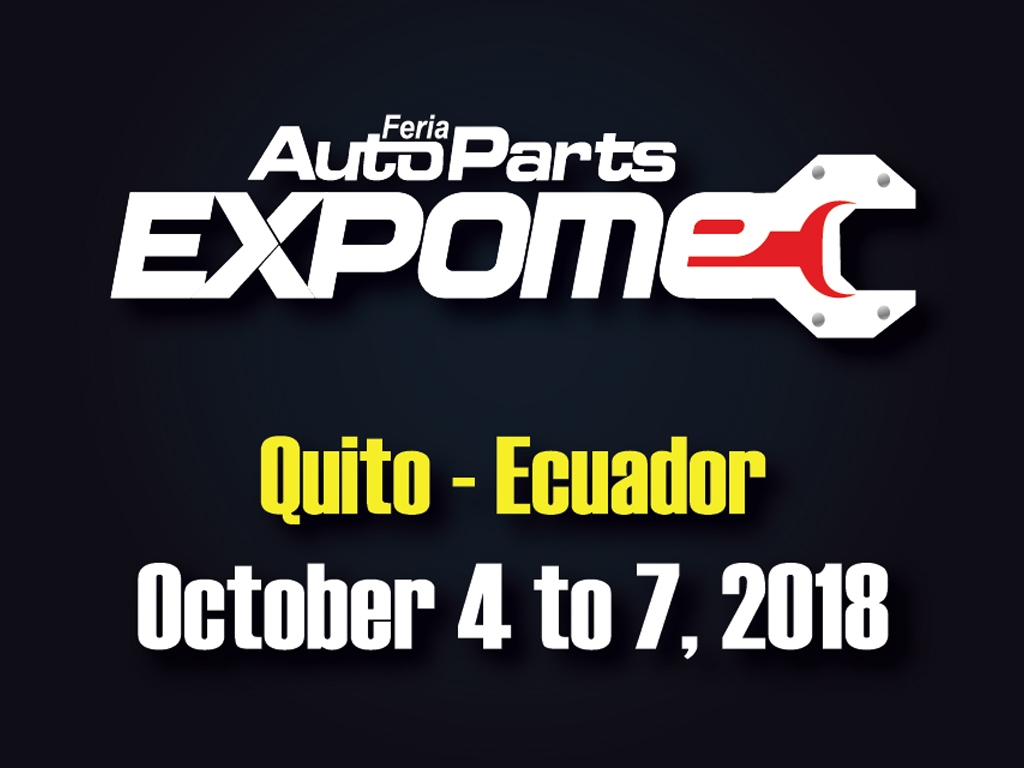 AUTOPARTES EXPOMEC 2018 IN QUITO - ECUADOR